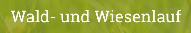 Wald-und-Wiesen-Lauf 2021